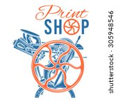 letterpress print shop vector...   Shutterstock .eps vector #305948546