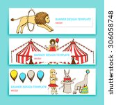 sketch circus in vintage style  ... | Shutterstock .eps vector #306058748