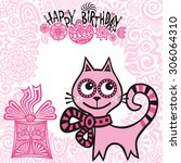 happy birthday greeting card... | Shutterstock .eps vector #306064310