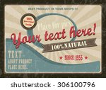 vintage poster for product... | Shutterstock .eps vector #306100796