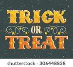 Trick Or Treat. Halloween...