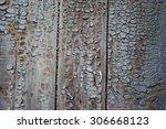 shabby paint on wooden board | Shutterstock . vector #306668123