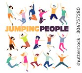 group of young people jumping... | Shutterstock .eps vector #306757280