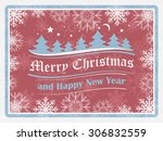 christmas background in retro... | Shutterstock .eps vector #306832559
