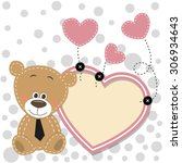 valentine card with bear with... | Shutterstock . vector #306934643