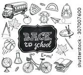 hand drawn back to school set.... | Shutterstock .eps vector #307007600