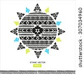 hand drawn vector tribal... | Shutterstock .eps vector #307034960