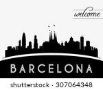 barcelona spain skyline...   Shutterstock .eps vector #307064348