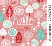 Hello Autumn Leaves Flowers An...