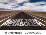 boost your metabolism written... | Shutterstock . vector #307091030