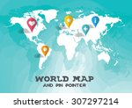 world map and pin pointer... | Shutterstock .eps vector #307297214