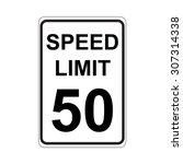 speed limit sign  white | Shutterstock .eps vector #307314338