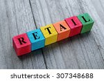 word retail on colorful wooden... | Shutterstock . vector #307348688