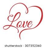 love digital design  vector... | Shutterstock .eps vector #307352360