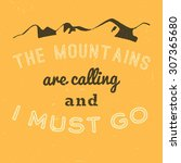 30 the mountains vintage retro ... | Shutterstock .eps vector #307365680