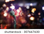 close up of microphone in... | Shutterstock . vector #307667630