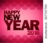 card  poster for the new year... | Shutterstock .eps vector #307737704