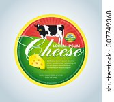 cheese label template design. ... | Shutterstock .eps vector #307749368