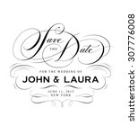 save the date calligraphic... | Shutterstock .eps vector #307776008