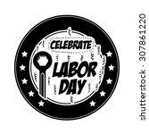 labor day digital design ... | Shutterstock .eps vector #307861220