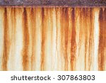 rust stains on the wall | Shutterstock . vector #307863803