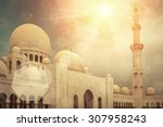 mosque of sheikh zayed in uae. | Shutterstock . vector #307958243