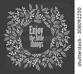 enjoy the little things... | Shutterstock .eps vector #308092250