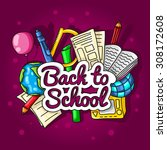 back to school. large color... | Shutterstock .eps vector #308172608