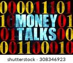 business concept  money talks...   Shutterstock . vector #308346923