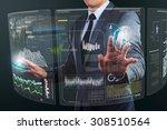 businessman using technology... | Shutterstock . vector #308510564