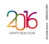 happy new year 2016 colorful...   Shutterstock .eps vector #308562284