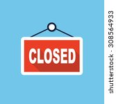 vector closed store sign | Shutterstock .eps vector #308564933