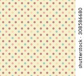 seamless polka dot pattern | Shutterstock . vector #308586680