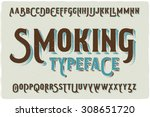 """smoking"" retro style font with ... 