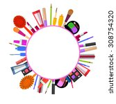 cosmetics make up arranged in a ... | Shutterstock .eps vector #308754320