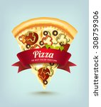 pizza with red ribbon  a slice... | Shutterstock .eps vector #308759306