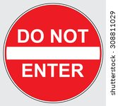 do not enter street sign | Shutterstock .eps vector #308811029
