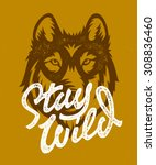stay wild vintage hand made t... | Shutterstock .eps vector #308836460