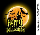 happy halloween greeting card | Shutterstock . vector #308843720
