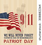 patriot day vector poster.... | Shutterstock .eps vector #308882264
