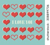 love card with hearts. vector... | Shutterstock .eps vector #308899736