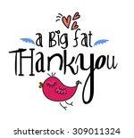 a big fat thank you | Shutterstock .eps vector #309011324