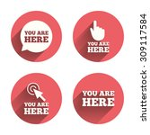 you are here icons. info speech ... | Shutterstock .eps vector #309117584