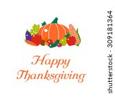 happy thanksgiving greeting... | Shutterstock .eps vector #309181364