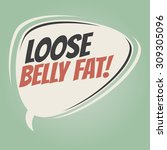 loose belly fat retro speech... | Shutterstock .eps vector #309305096