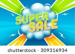 super sale banner. sale and... | Shutterstock .eps vector #309316934