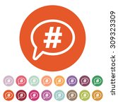 the hashtag icon. social... | Shutterstock .eps vector #309323309