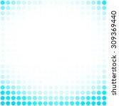 blue dots background  creative... | Shutterstock .eps vector #309369440