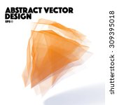 orange abstract vector design... | Shutterstock .eps vector #309395018