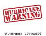 hurricane warning red rubber... | Shutterstock .eps vector #309400808